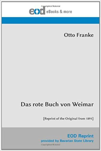 Das rote Buch von Weimar: [Reprint of the Original from 1891]