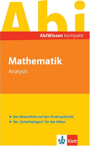 AbiWissen kompakt Mathematik. Analysis. (Lernmaterialien)