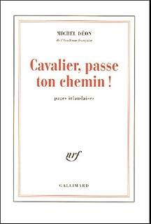 Cavalier, passe ton chemin : pages irlandaises
