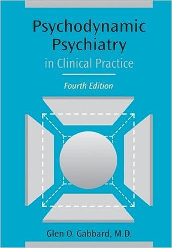psychodynamic psychiatry in clinical practice 4th edition