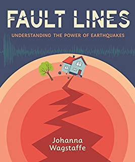 Book Cover: Fault Lines: Understanding the Power of Earthquakes