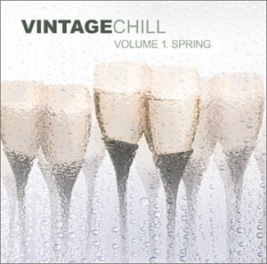 Vintage Chill, Vol. 1: Spring by Kriztal Entertainment