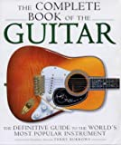 The Complete Encyclopedia of the Guitar : The Definitive Guide to the World's Most Popular Instrument, Burrows, Terry, 002865028X