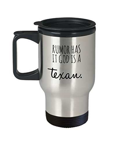 Funny Rumor Has It God Is A Texan Mug Texas Pride Unique Gift Idea For Lone Star State Houston NFL Long Last Microwave & Dishwasher Safe Stainless Steel Travel Cozy Ceramic Novelty Coffee Tea Cup
