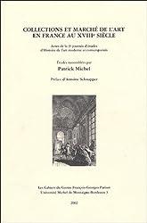 Collections et marchés de l'art en France au XVIIIè siècle