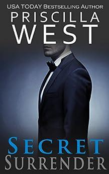 Secret Surrender (Forever Series Book 2) by [West, Priscilla]