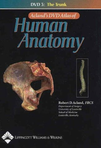 aclands-dvd-atlas-of-human-anatomy-dvd-3-the-trunk