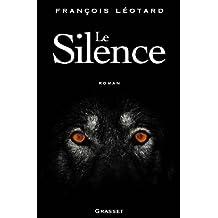 Le silence (Littérature Française) (French Edition)
