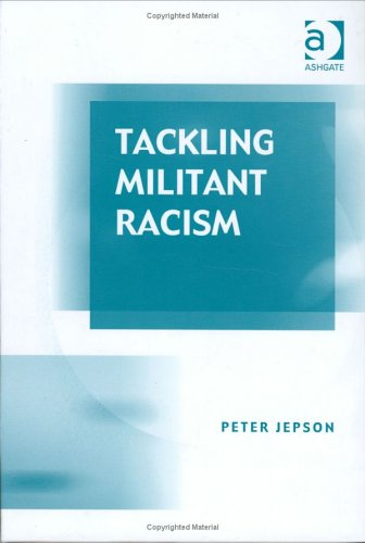 Tackling Militant Racism
