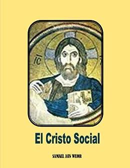 El Cristo Social ( Comentado ) (Spanish Edition)