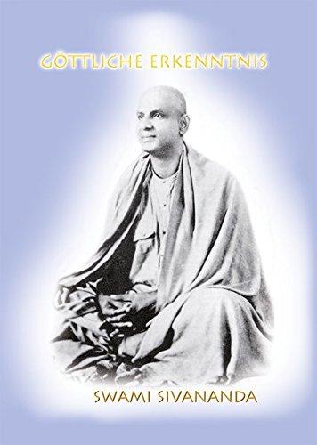 Göttliche Erkenntnis: Spirituelle Essays und praktische Anleitungen zu allen Aspekten des Lebens