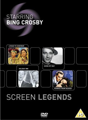 Screen Legends   Bing Crosby   A Road To Zanzibar   Going My Way   Holiday Inn   Pennies From Heaven