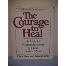 Courage To Heal, The