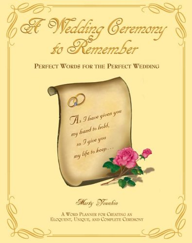 A Wedding Ceremony to Remember: Perfect Words for the Perfect Wedding by Brown Books