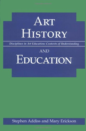 Art History and Education (Disciplines in Art Education)