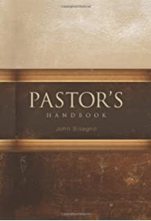 Pastoral Ministry: How to Shepherd Biblically (John