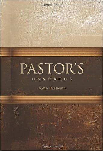 Pastor's Handbook: John R  Bisagno, Rick Warren