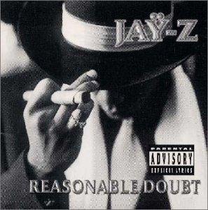Reasonable Doubt +1 (Reasonable Doubt Jay Z)