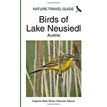 Nature Travel Guide: Birds of Lake Neusiedl, Austria
