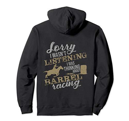 Barrel Racer Gift Wasn't Listening Barrel Racing hoodie ()