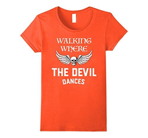 Homemade Female Devil Costume (Womens Walking Where The Devil Dances Halloween T-shirt Medium Orange)