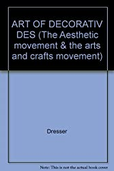 ART OF DECORATIV DES (The Aesthetic movement & the arts and crafts movement)