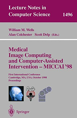 Medical Image Computing and Computer-Assisted Intervention - MICCAI'98: First International Conference, Cambridge, MA, USA, October 11-13, 1998, Proceedings (Lecture Notes in Computer Science) by Brand: Springer