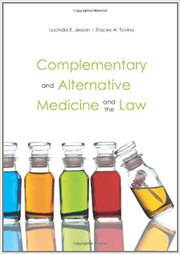 Complementary and Alternative Medicine and the Law: Lucinda E ...