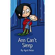 Ann Can't Sleep: A Bedtime Story Picture Book for Restless Toddlers