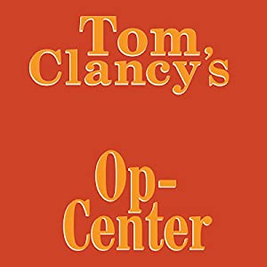 Tom Clancy's Op-Center Hörbuch