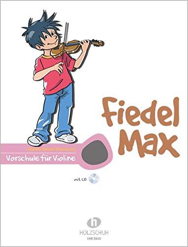 Fiedel Max - Vorschule für Violine, mit CD