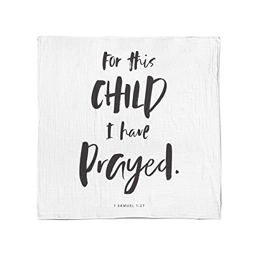 Bamboo Cotton Muslin Swaddle Blanket by Baby Octopi - 1 Samuel 1:27 - for This Child I Have Prayed - Verse Scripture - Breathable - Machine Washable (47