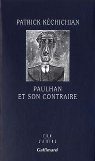 Paulhan et son contraire