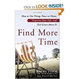 img - for Find More Time (How to Get Things Done at Home, Organize your Life and Fell Great About It) book / textbook / text book
