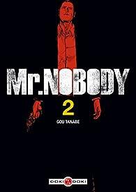 Mr Nobody, tome 2 par Gou Tanabe