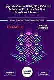 Upgrade Oracle 9i/10g/11g OCA to Database 12c