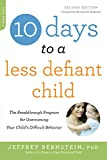 10 Days to a Less Defiant Child, second