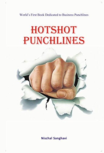 Hotshot Punchline: World's First Book Dedicated to Business Punchlines / Taglines : Super interesting book for all Management Students and for anyone who are into Strategic Management or Marketing.