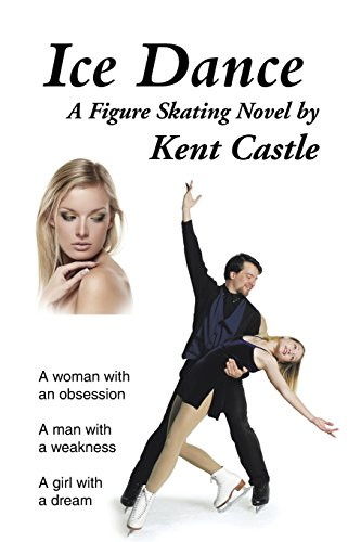 Ice Dance: A Figure Skating Novel (Dance Ice Skating)