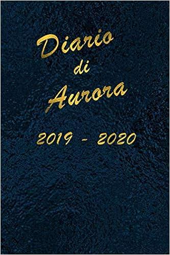 Agenda Scuola 2019 - 2020 - Aurora: Mensile - Settimanale ...