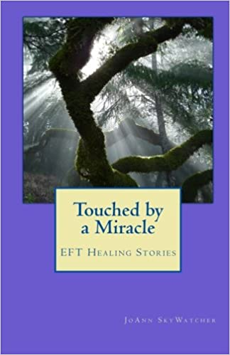 Amazon fr - Touched by a Miracle: EFT Healing Stories