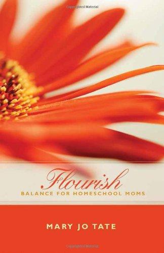 Flourish: Balance for Homeschool Moms