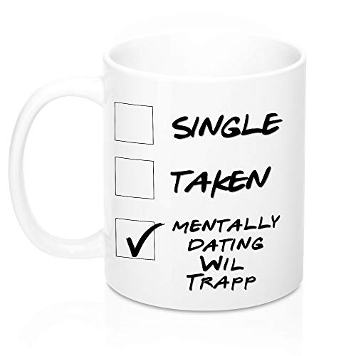 Funny Columbus Soccer Football Mug. Single, Taken, Mentally Dating Wil Trapp Coffee, Tea Mug, Cup. Perfect Crew FC Fan Lover Memorabilia Gift for Women and Girls. 11 ounces.