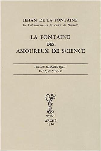 La Fontaine Des Amoureux De Science Poème Hermétique Du Xv