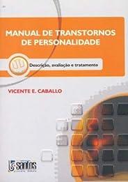 Manual de Transtornos de Personalidade: Descrição, Avaliação e Tratamento