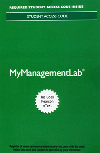 Mylab Management with Pearson Etext -- Access Card -- For Essentials of Organizational Behavior