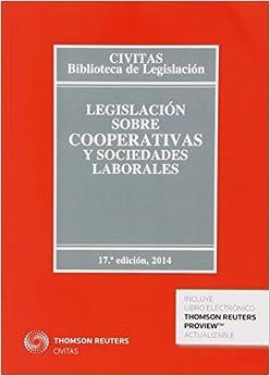 Legislación sobre cooperativas y sociedades laborales (Biblioteca de Legislación)