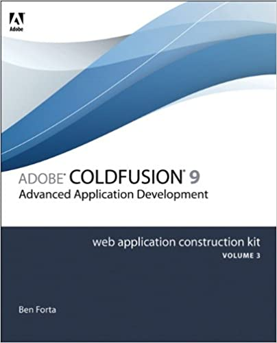 Adobe ColdFusion 8 Web Application Construction Kit, Volume 3: Advanced Application Development Downloads Torrent