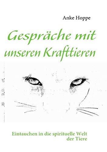 Gespräche mit unseren Krafttieren (German Edition) for $<!--$2.49-->