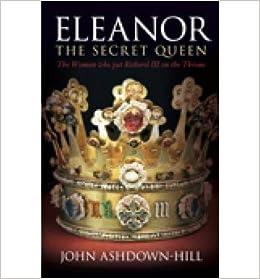 Eleanor The Secret Queen By Ashdown Hill John Paperback Jo